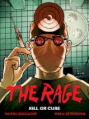 Boisserie, Pierre - THE RAGE VOLUME 2: KILL OR CURE - 9781782760887 - V9781782760887