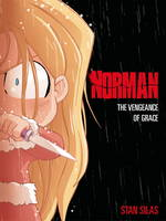 Silas, Stan - Norman Volume 3: The Vengeance of Grace - 9781782762416 - V9781782762416