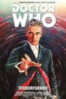 Morrison, Robbie; Zhang, Alice X. - Doctor Who: The Twelfth Doctor - 9781782763864 - V9781782763864