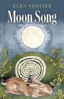 Sentier, Elen - Moon Song - 9781782798071 - V9781782798071