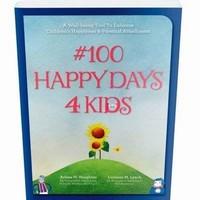 Naughten, Arlene M., Lynch, Lorraine M. - #100happydays4kids: A Well-Being Tool to Enhance Children's Happiness & Parental Attachment - 9781782804376 - 9781782804376