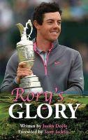Doyle, Justin - Rory's Glory - 9781782811305 - 9781782811305