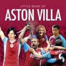 Gammond, Jules - Aston Villa (Little Books) - 9781782812616 - V9781782812616