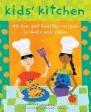 Bird, Fiona - Kids' Kitchen - 9781782851967 - V9781782851967
