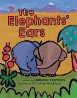 Chambers, Catherine, Mockford, Caroline - The Elephants' Ears - 9781782852827 - V9781782852827