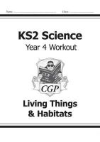 CGP Books - KS2 Science Year Four Workout: Living Things & Habitats - 9781782940838 - V9781782940838