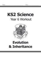 CGP Books - KS2 Science Year Six Workout: Evolution & Inheritance - 9781782940937 - V9781782940937