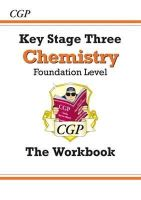 CGP Books - KS3 Chemistry Workbook (with Online Edition) - Foundation - 9781782941385 - V9781782941385