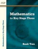 CGP Books - Mathematics for KS3: Book 2 - 9781782941613 - V9781782941613