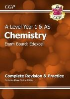 CGP Books - New 2015 A-Level Chemistry: Edexcel Year 1 & AS Complete Revision & Practice with Online Edition - 9781782942887 - V9781782942887