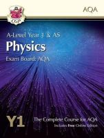 CGP Books - New 2015 A-Level Physics for AQA: Year 1 & AS Student Book with Online Edition - 9781782943235 - V9781782943235