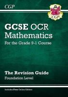 CGP Books - New GCSE Maths OCR Revision Guide: Foundation - For the Grade 9-1 Course Online Edtion - 9781782943754 - V9781782943754