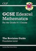 CGP Books - New GCSE Maths Edexcel Revision Guide: Foundation - For the Grade 9-1Course Online Edition - 9781782944003 - V9781782944003