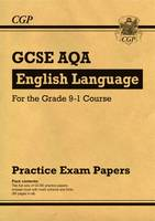 CGP Books - New GCSE English Language AQA Practice Papers - For the Grade 9-1 Course - 9781782944126 - V9781782944126