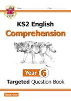 CGP Books - KS2 English Targeted Question Book: Comprehension Year 6 - 9781782944515 - V9781782944515