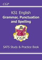 CGP Books - New KS1 English Grammar, Punctuation & Spelling Study & Question Book for the 2016 SATS & Beyond - 9781782944614 - V9781782944614