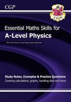 CGP Books - New 2015 A-Level Physics: Essential Maths Skills - 9781782944713 - V9781782944713