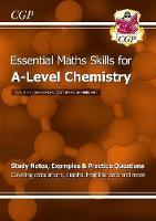 CGP Books - New 2015 A-Level Chemistry: Essential Maths Skills - 9781782944720 - V9781782944720