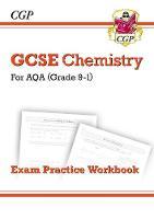 CGP Books - New Grade 9-1 GCSE Chemistry: AQA Exam Practice Workbook - 9781782944836 - V9781782944836