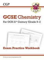 CGP Books - New Grade 9-1 GCSE Chemistry: OCR 21st Century Exam Practice Workbook - 9781782945062 - V9781782945062