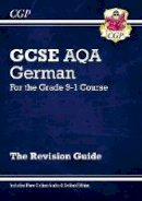 CGP Books - New GCSE German AQA Revision Guide - For the Grade 9-1 Course (with Online Edition) - 9781782945529 - V9781782945529