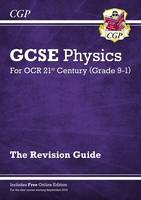CGP Books - New Grade 9-1 GCSE Physics: OCR 21st Century Revision Guide with Online Edition - 9781782945635 - V9781782945635