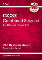 CGP Books - New Grade 9-1 GCSE Combined Science: Edexcel Revision Guide with Online Edition - Foundation - 9781782945758 - V9781782945758
