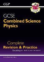CGP Books - New Grade 9-1 GCSE Combined Science: Physics Complete Revision & Practice with Online Edition - 9781782945949 - V9781782945949
