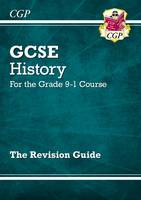 CGP Books - New GCSE History Revision Guide - For the Grade 9-1 Course - 9781782946083 - V9781782946083