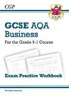 CGP Books - New GCSE Business AQA Exam Practice Workbook - For the Grade 9-1 Course - 9781782946922 - V9781782946922