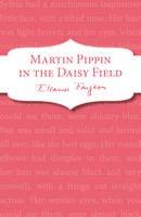 Farjeon, Eleanor - Martin Pippin in the Daisy Field - 9781782950448 - KSS0000453