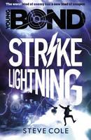 Cole, Steve - Young Bond: Strike Lightning - 9781782952428 - V9781782952428