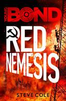 Cole, Steve - Young Bond: Red Nemesis - 9781782952435 - V9781782952435