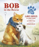 Bowen, James, Jenkins, Garry - Bob to the Rescue - 9781782954859 - V9781782954859