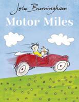 Burningham, John - Motor Miles - 9781782955559 - V9781782955559