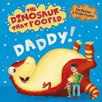 Fletcher, Tom, Poynter, Dougie - The Dinosaur That Pooped Daddy!: (Dad/Counting) Board Book 1 - 9781782956396 - V9781782956396