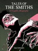 Chrisoulis, Con - Tales of the Smiths Graphic - 9781783055876 - V9781783055876