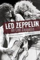 Bordowitz, Hank - Led Zeppelin on Led Zeppelin - 9781783056330 - V9781783056330