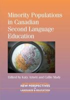 Katy Arnett - Minority Populations in Canadian Second Language Education (New Perspectives on Language and Education) - 9781783090297 - V9781783090297
