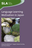 Matthew T. Apple - Language Learning Motivation in Japan (Second Language Acquisition) - 9781783090495 - V9781783090495