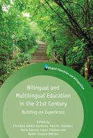 Christian Abello-Contesse - Bilingual and Multilingual Education in the 21st Century - 9781783090693 - V9781783090693