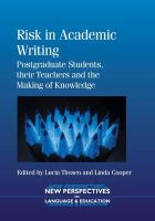 Lucia Thesen - Risk in Academic Writing - 9781783091041 - V9781783091041