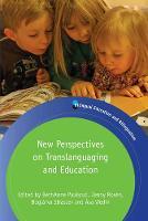 Bethanne Paulsrud, Jenny Rosén, Boglárka Straszer, Åsa Wedin - New Perspectives on Translanguaging and Education (Bilingual Education & Bilingualism) - 9781783097807 - V9781783097807
