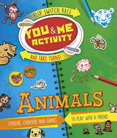Butterfield, Moira - You & Me Activity: Animals: Stickers, Counters and Games to Play with a Friend (Creativity) - 9781783122165 - V9781783122165