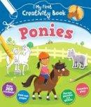 Anna Brett - My First Creativity Book: Ponies - 9781783122264 - V9781783122264