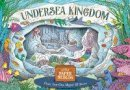 - Undersea Kingdom: Create Your Own Magical 3D Scenes (Little Paper Worlds) - 9781783122592 - V9781783122592