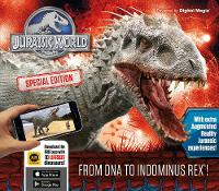Caroline Rowlands - Jurassic World Special Edition: From DNA to Indominus rex! - 9781783122660 - KRA0003649