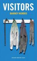 Norris, Barney - Visitors (Oberon Modern Plays) - 9781783191048 - V9781783191048