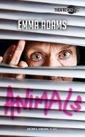 Adams, Emma - Animals (Oberon Modern Plays) - 9781783198801 - V9781783198801