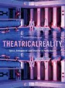 Edinborough, Campbell - Theatrical Reality - 9781783205868 - V9781783205868